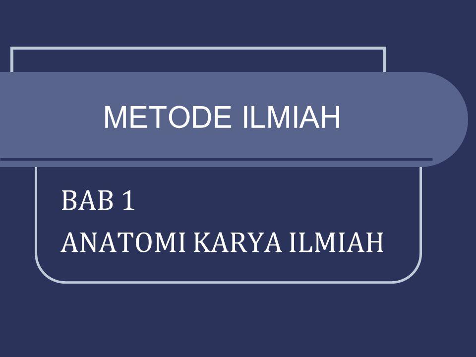BAB 1 ANATOMI KARYA ILMIAH