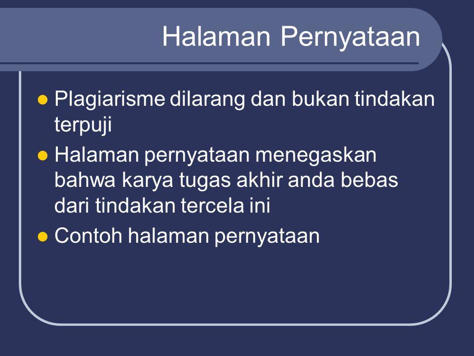 Halaman Pernyataan Plagiarisme dilarang dan bukan tindakan terpuji