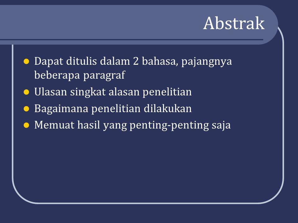 Abstrak Dapat ditulis dalam 2 bahasa, pajangnya beberapa paragraf
