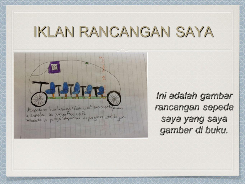 Ini adalah gambar rancangan sepeda saya yang saya gambar di buku.