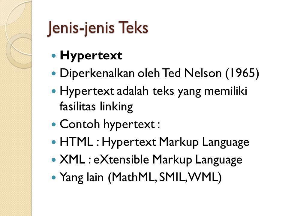 Jenis-jenis Teks Hypertext Diperkenalkan oleh Ted Nelson (1965)