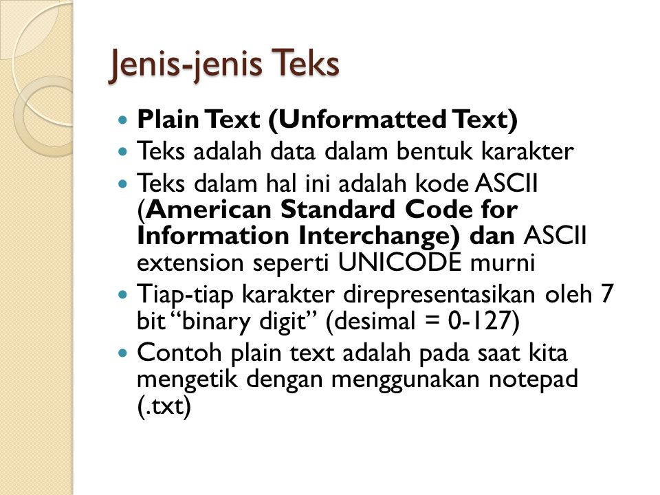 Jenis-jenis Teks Plain Text (Unformatted Text)