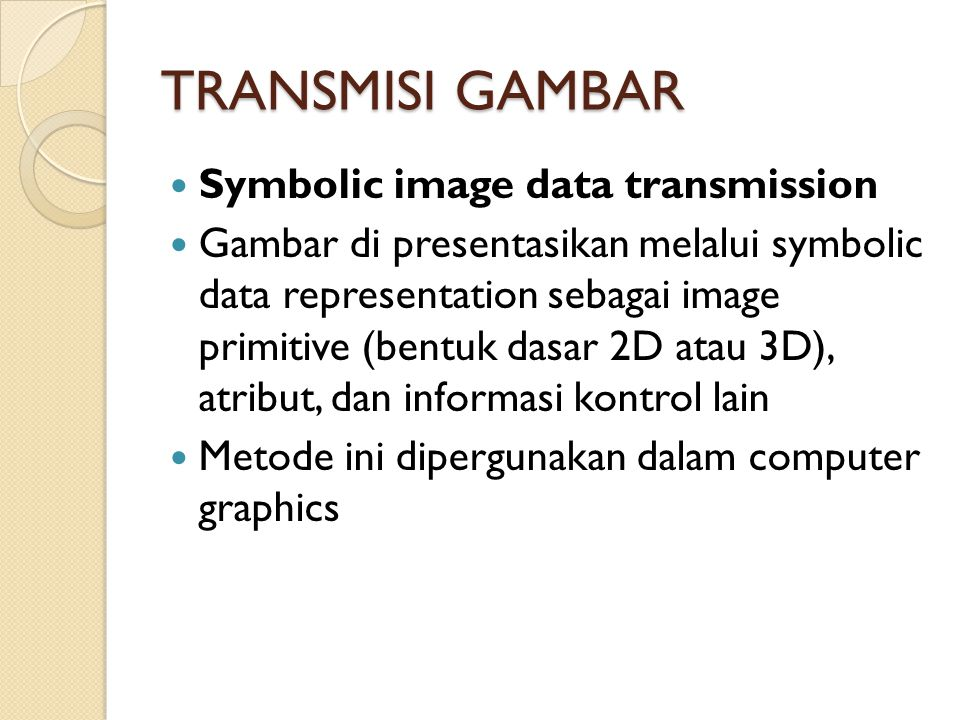 TRANSMISI GAMBAR Symbolic image data transmission