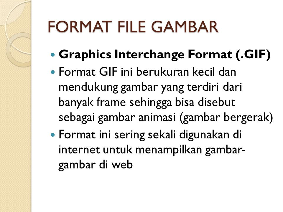 FORMAT FILE GAMBAR Graphics Interchange Format (.GIF)