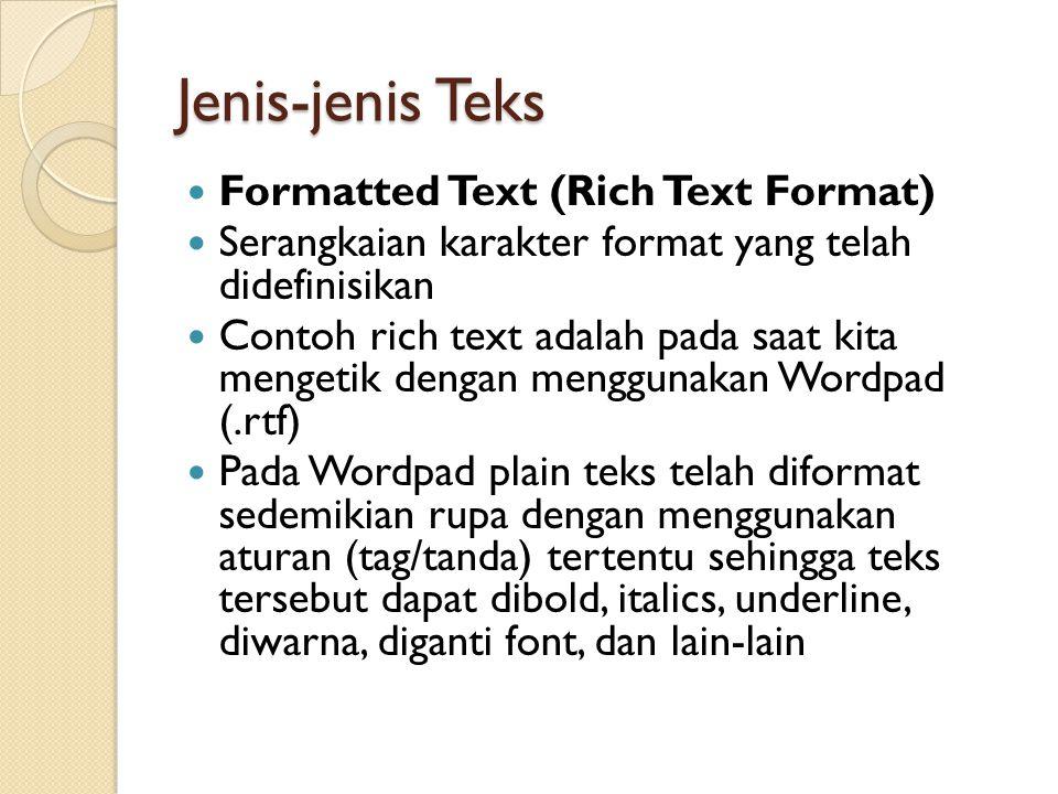 Jenis-jenis Teks Formatted Text (Rich Text Format)
