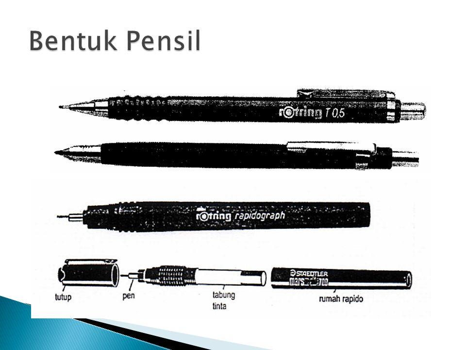 Bentuk Pensil