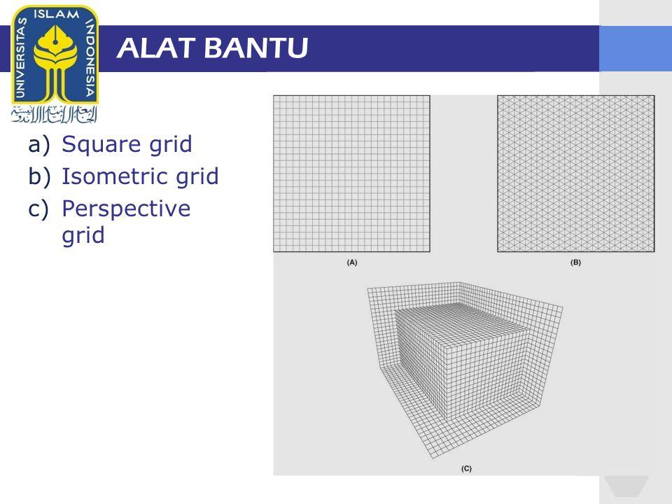 ALAT BANTU Square grid Isometric grid Perspective grid