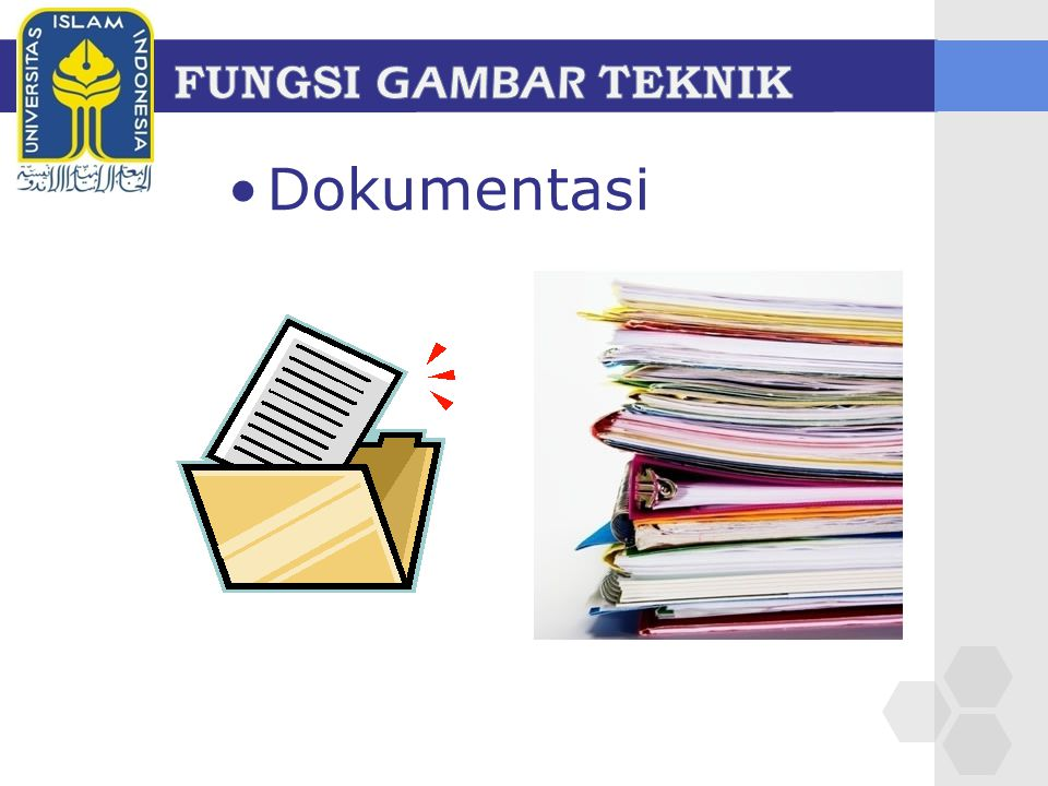 FUNGSI GAMBAR TEKNIK Dokumentasi
