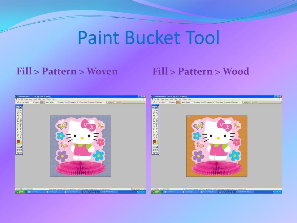 Paint Bucket Tool Fill > Pattern > Woven