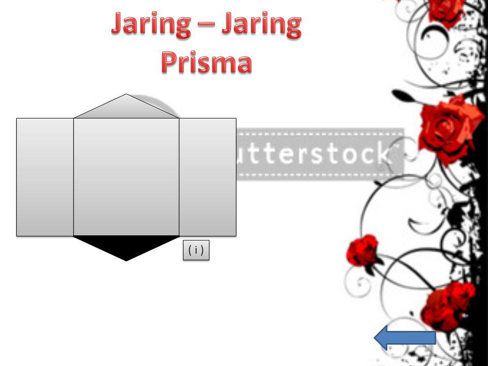 Jaring – Jaring Prisma ( i )