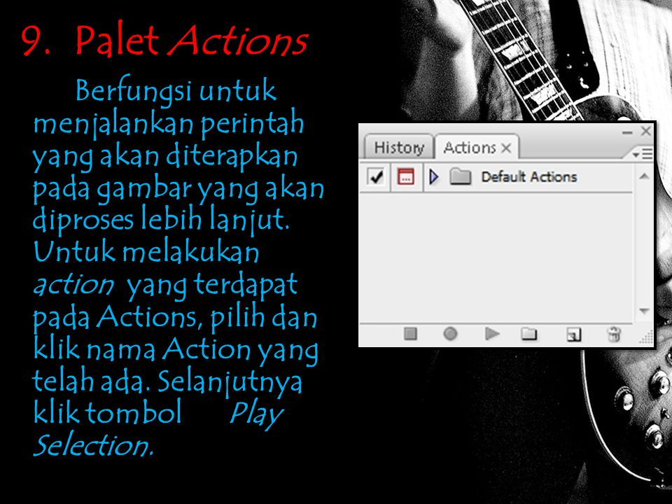 9. Palet Actions