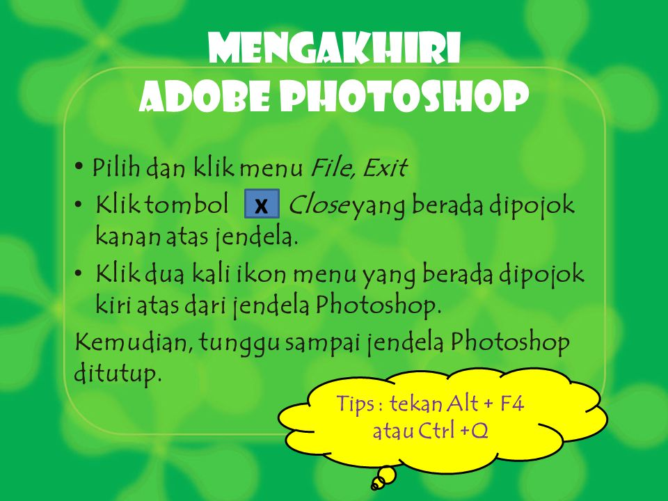 Mengakhiri Adobe photoshop