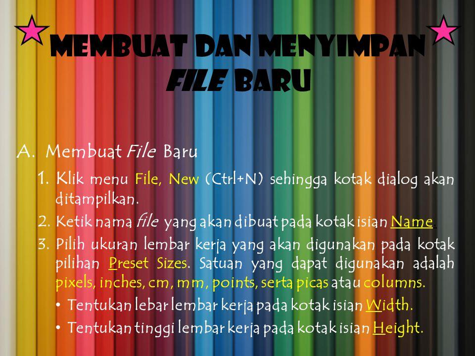 Membuat dan Menyimpan File Baru