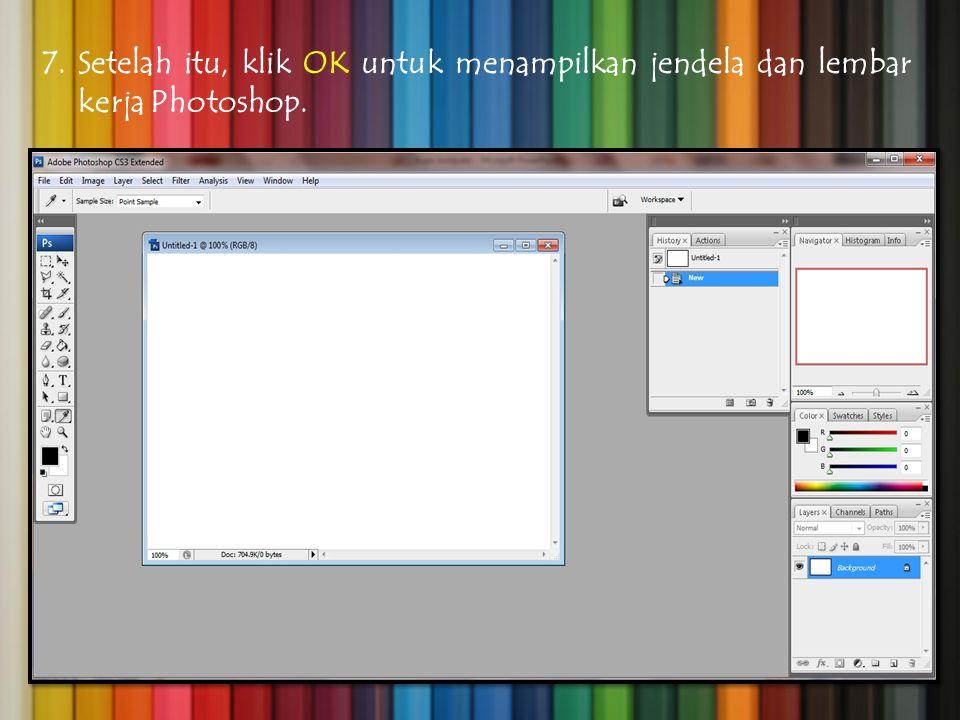 Setelah itu, klik OK untuk menampilkan jendela dan lembar kerja Photoshop.