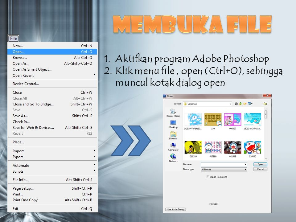 Membuka file Aktifkan program Adobe Photoshop
