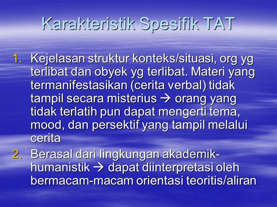 Karakteristik Spesifik TAT