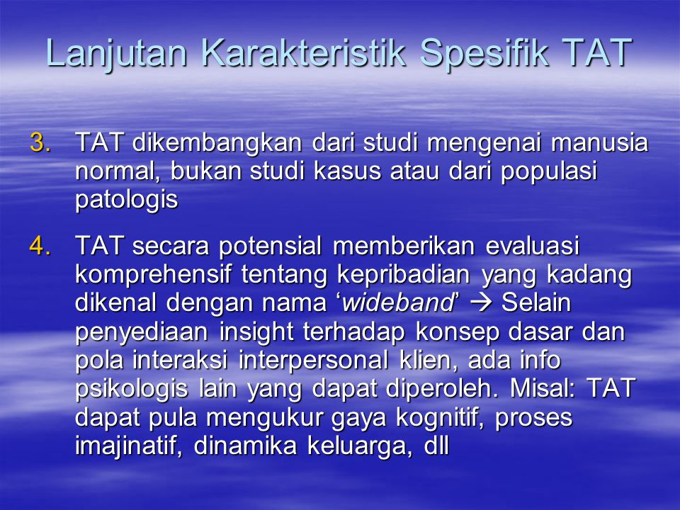 Lanjutan Karakteristik Spesifik TAT