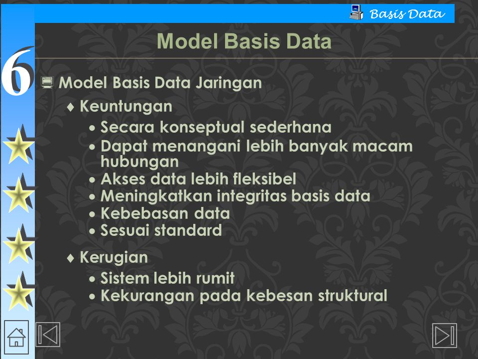 Model Basis Data Model Basis Data Jaringan Keuntungan
