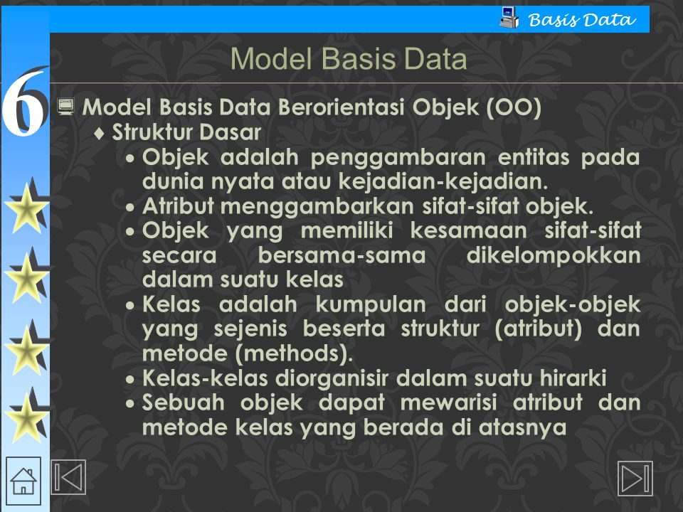 Model Basis Data Model Basis Data Berorientasi Objek (OO)