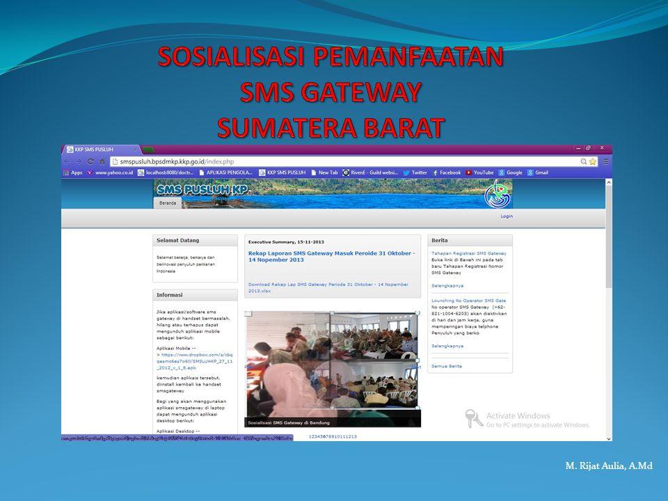 SOSIALISASI PEMANFAATAN SMS GATEWAY SUMATERA BARAT