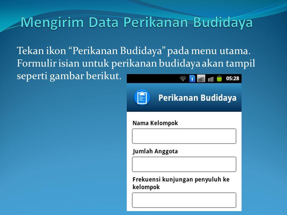 Mengirim Data Perikanan Budidaya