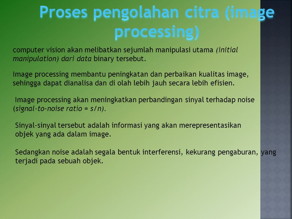 Proses pengolahan citra (image processing)