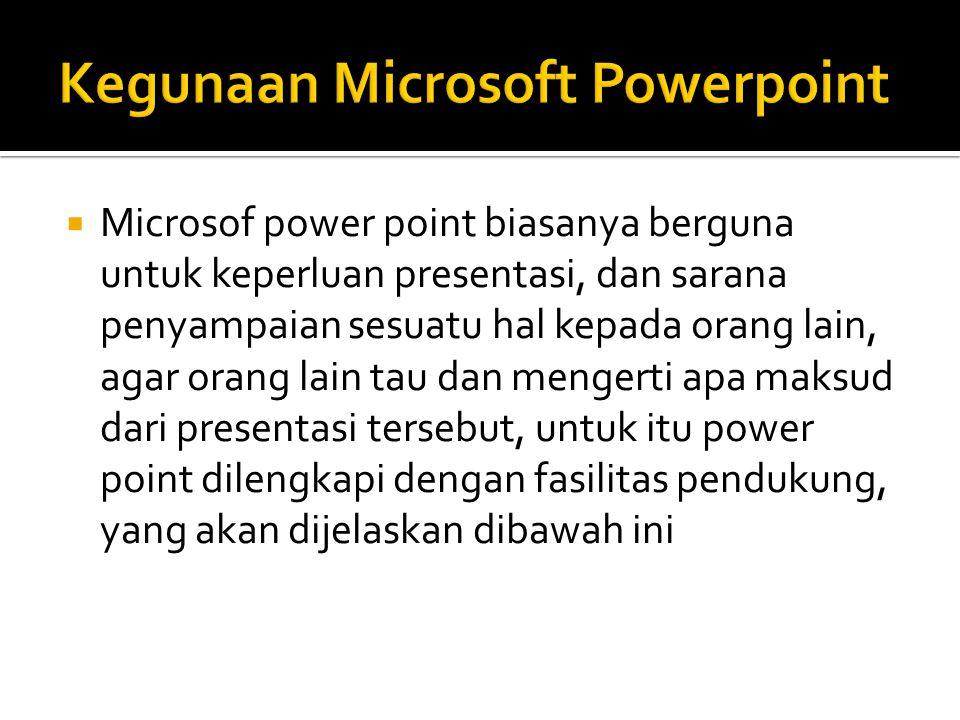 Kegunaan Microsoft Powerpoint