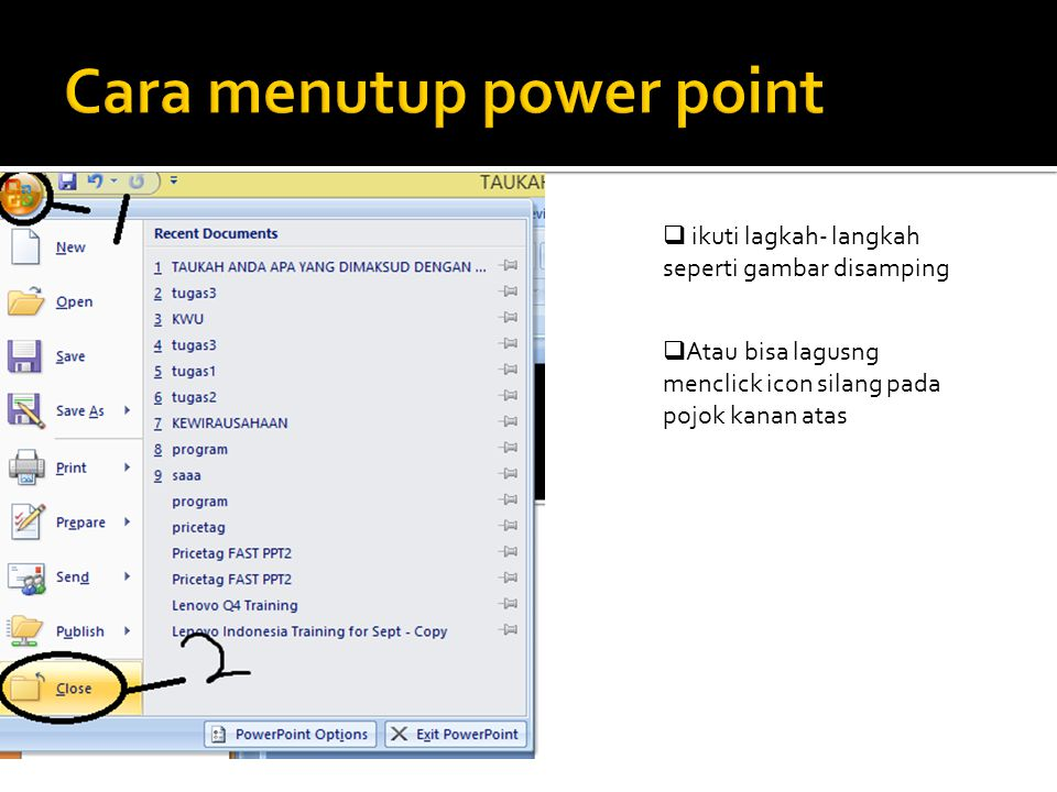 Cara menutup power point