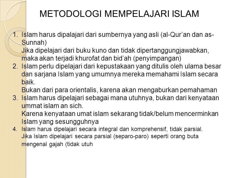 METODOLOGI MEMPELAJARI ISLAM