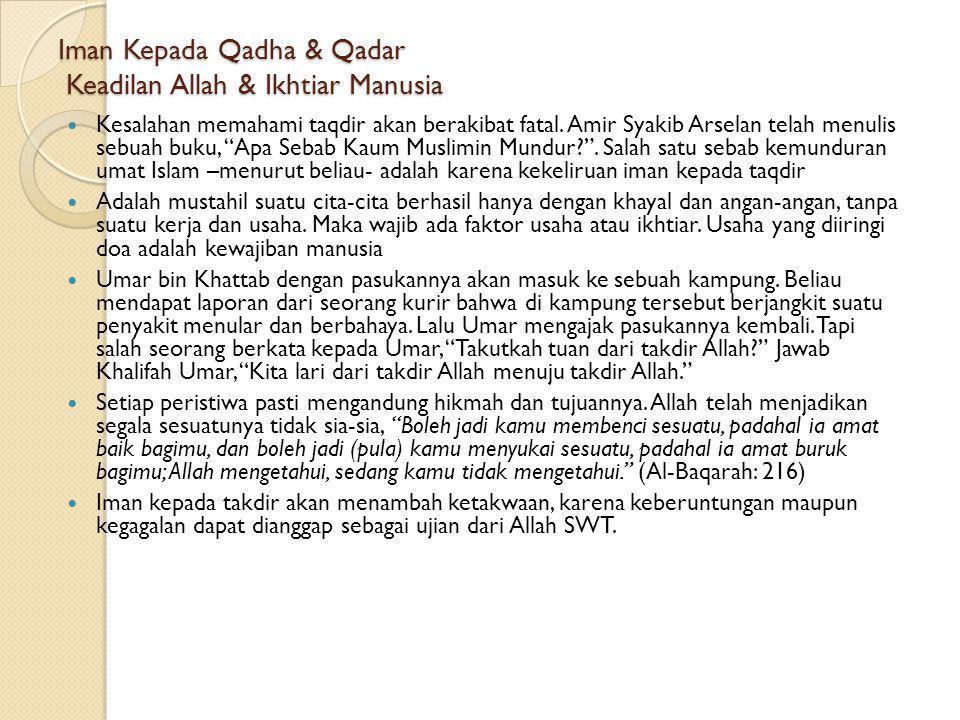 Iman Kepada Qadha & Qadar Keadilan Allah & Ikhtiar Manusia