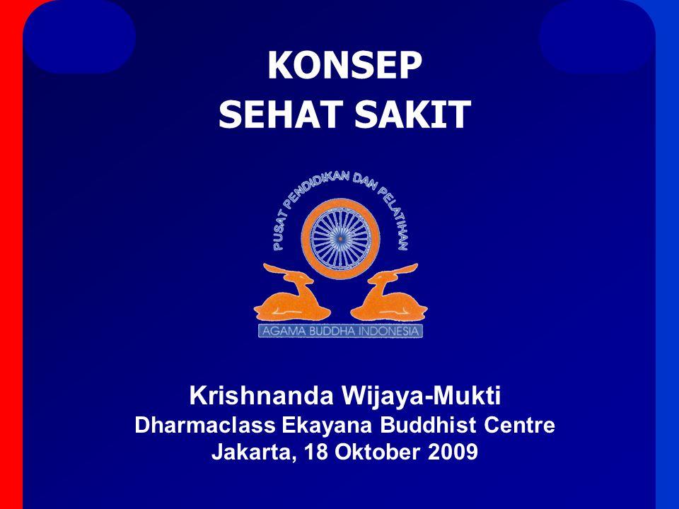 Krishnanda Wijaya-Mukti Dharmaclass Ekayana Buddhist Centre