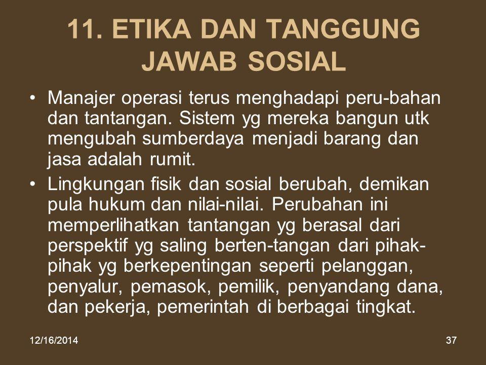 11. ETIKA DAN TANGGUNG JAWAB SOSIAL