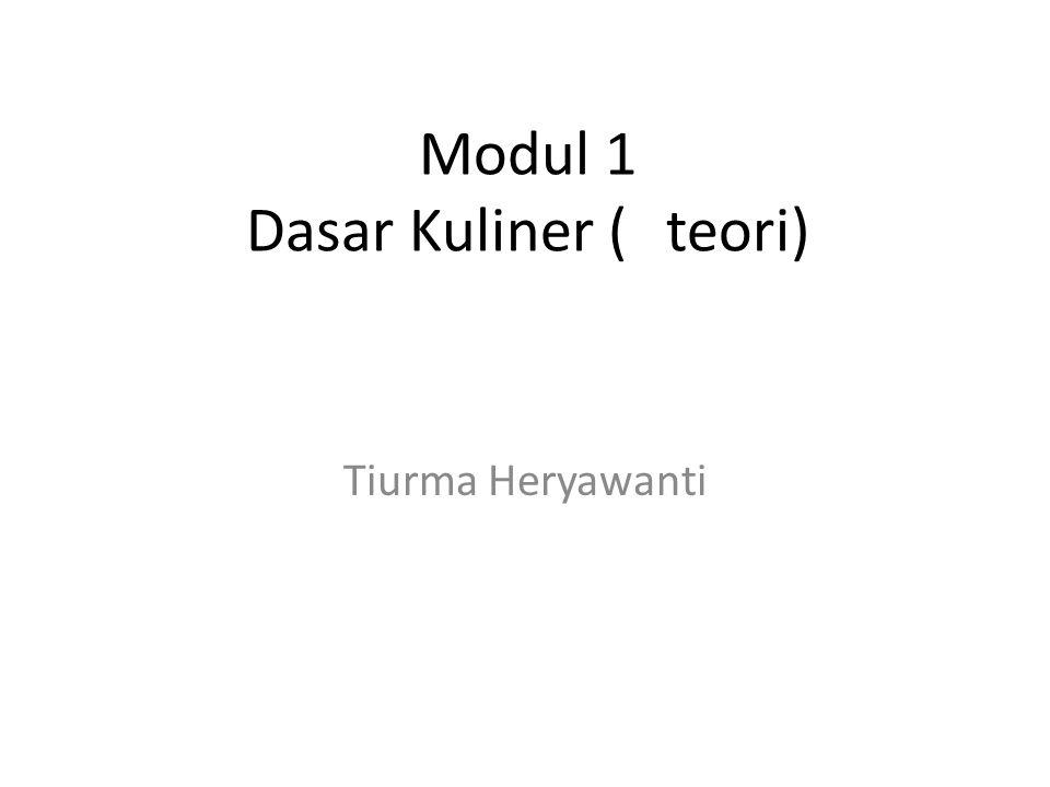 Modul 1 Dasar Kuliner ( teori)