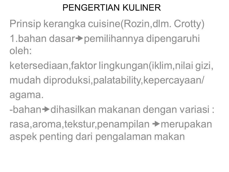 Prinsip kerangka cuisine(Rozin,dlm. Crotty)
