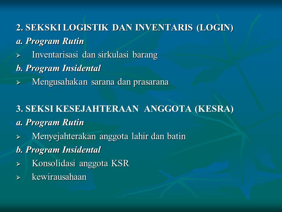 2. SEKSKI LOGISTIK DAN INVENTARIS (LOGIN)