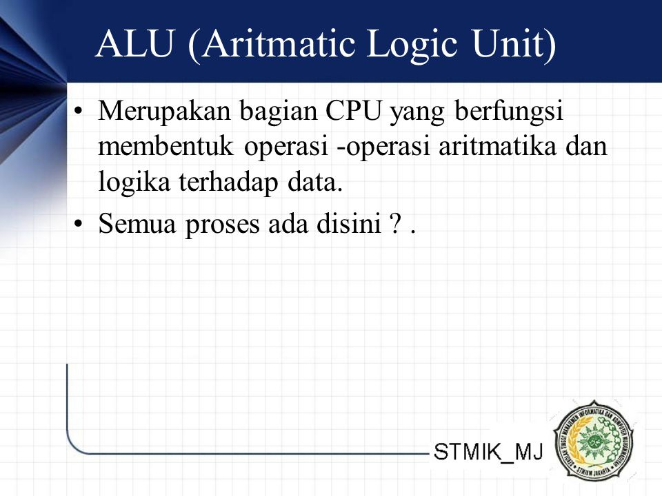 ALU (Aritmatic Logic Unit)