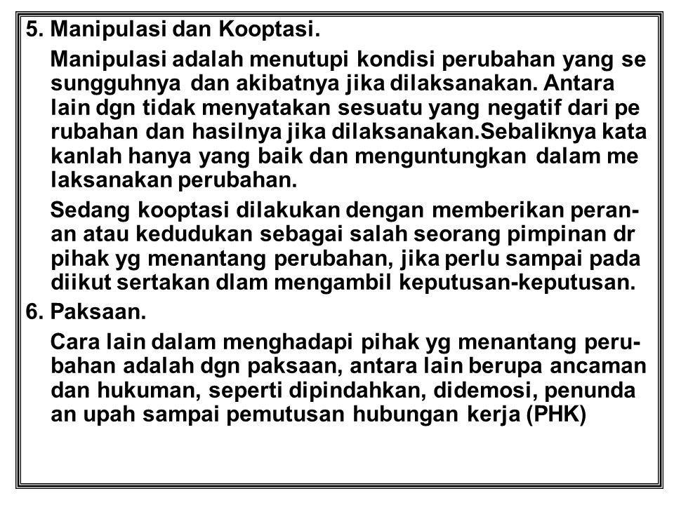 5. Manipulasi dan Kooptasi.