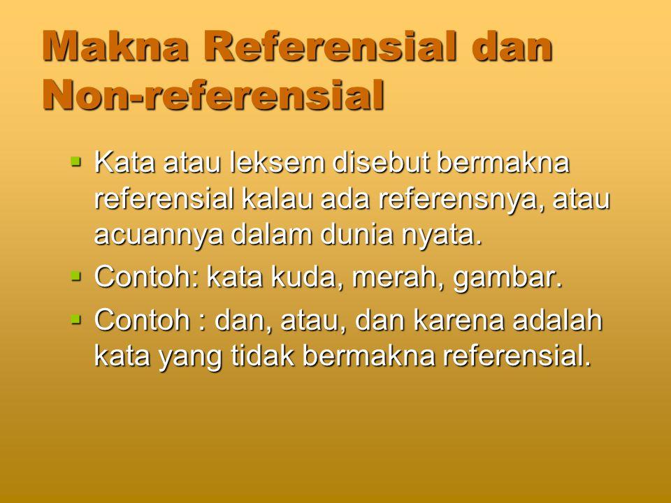 Makna Referensial dan Non-referensial