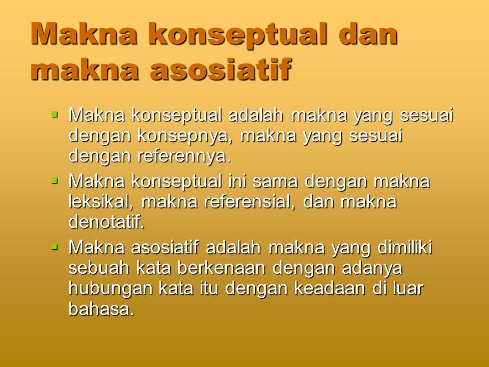 Makna konseptual dan makna asosiatif