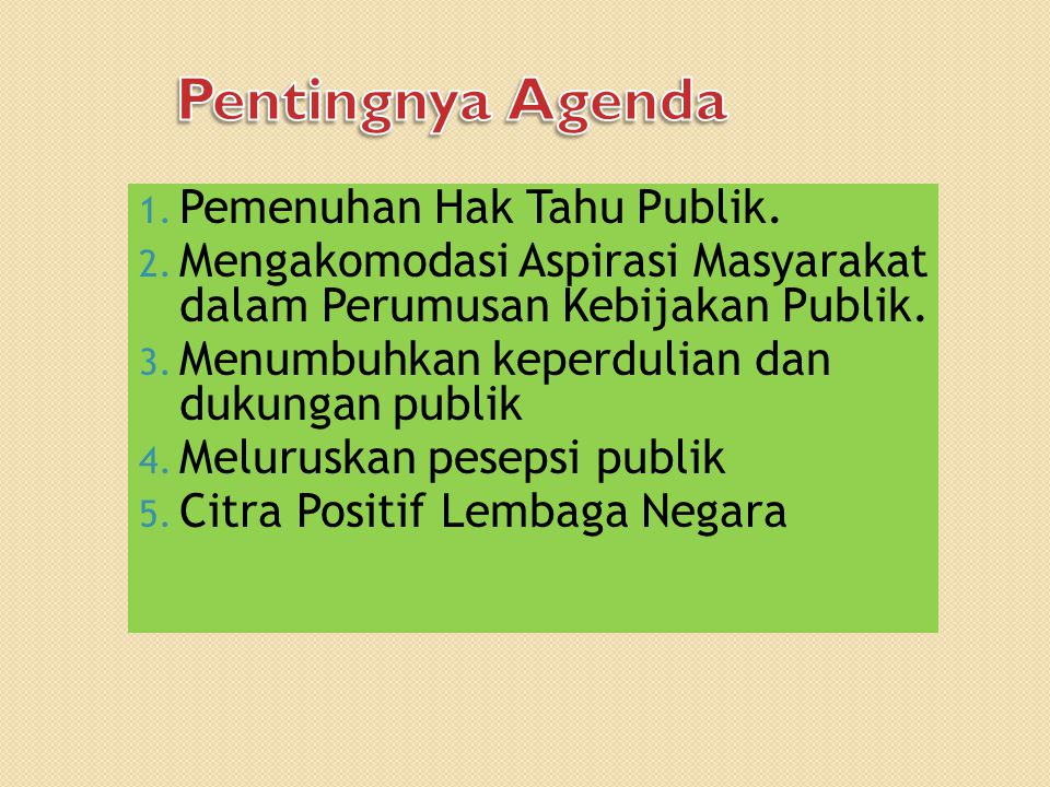 Pentingnya Agenda Pemenuhan Hak Tahu Publik.