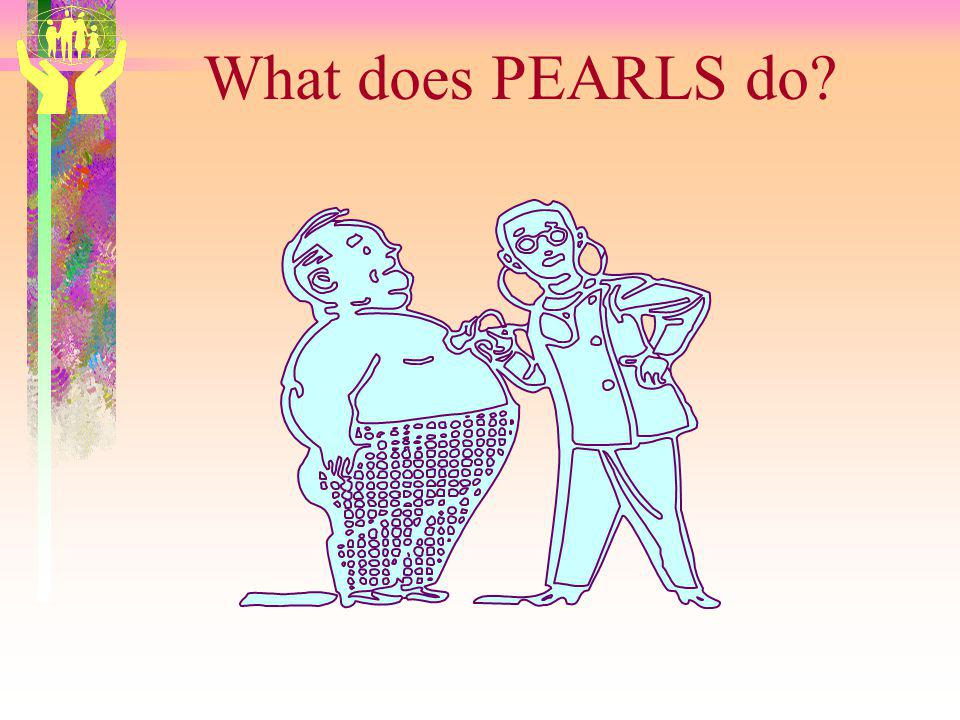 What does PEARLS do