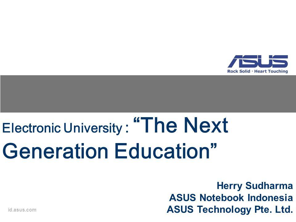 Electronic University : The Next Generation Education