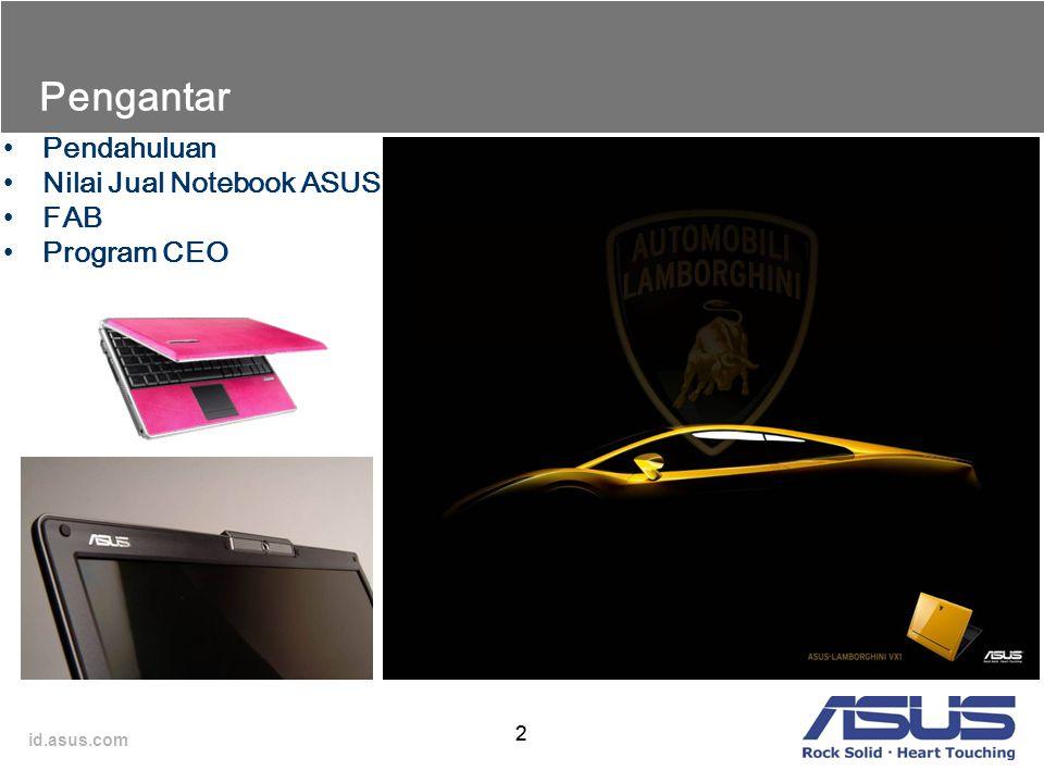 Pendahuluan Nilai Jual Notebook ASUS FAB Program CEO Pengantar 2