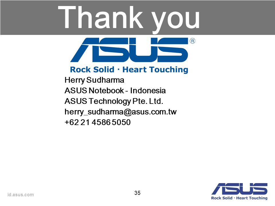 Thank you Herry Sudharma ASUS Notebook - Indonesia