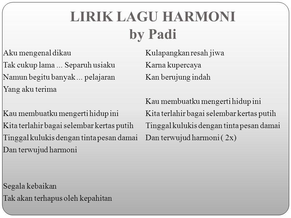 LIRIK LAGU HARMONI by Padi