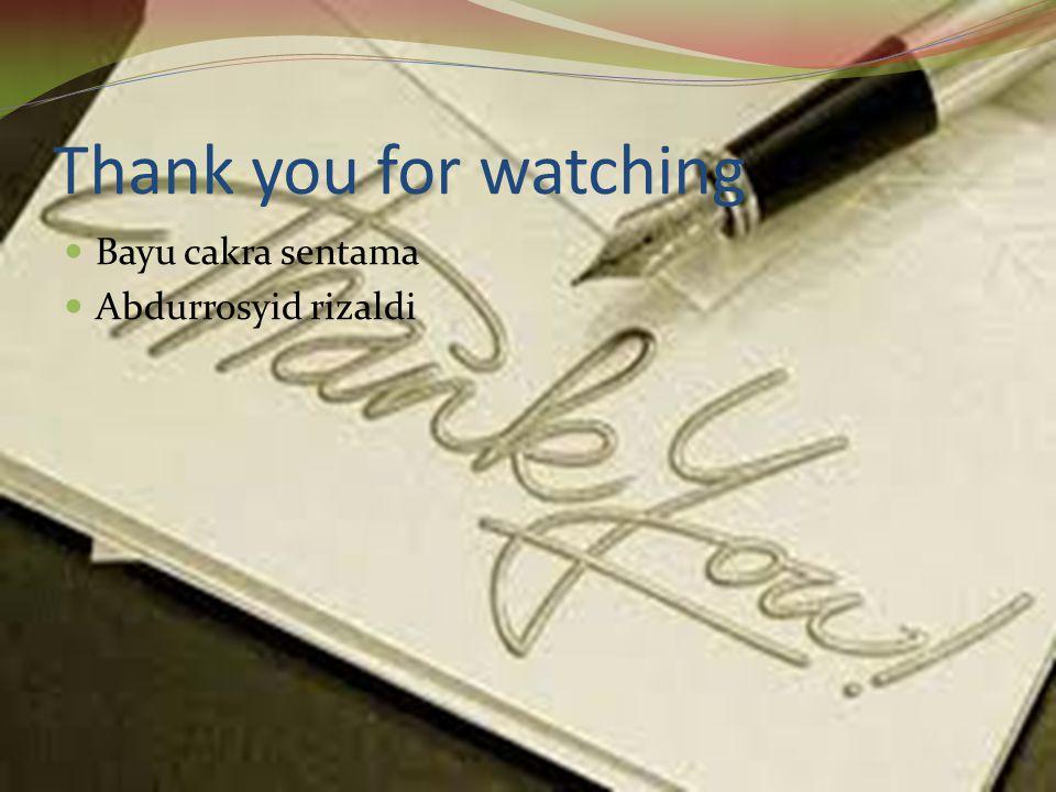 Thank you for watching Bayu cakra sentama Abdurrosyid rizaldi
