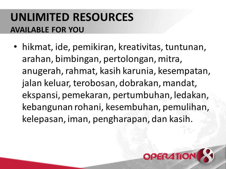 UNLIMITED RESOURCES AVAILABLE FOR YOU.