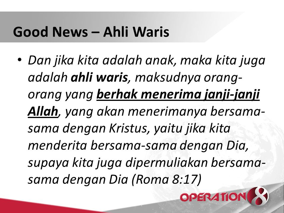 Good News – Ahli Waris
