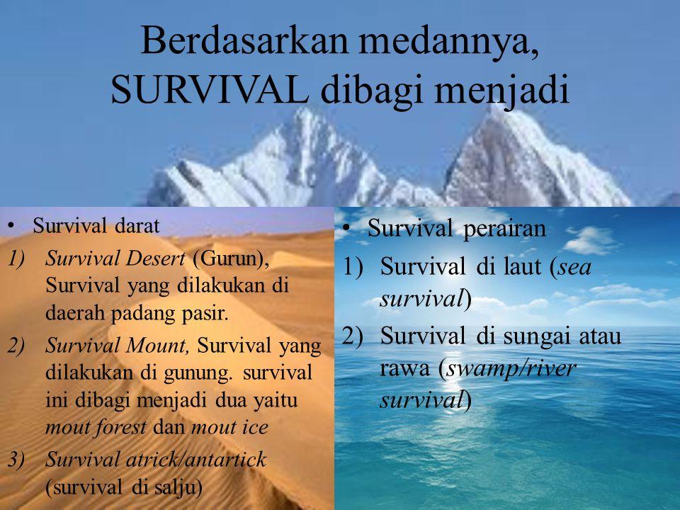 Berdasarkan medannya, SURVIVAL dibagi menjadi