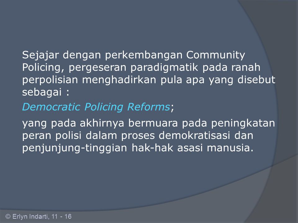 Democratic Policing Reforms;